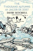 The Thousand Autumns of Jacob de Zoet by David Mitchell (2010-05-13)