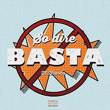 So dire Basta (feat. Frasca)