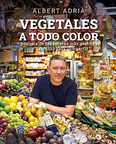 Vegetales a todo color (GASTRONOMÍA Y COCINA) (Spanish Edition)