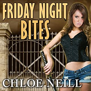 Friday Night Bites     Chicagoland Vampires, Book 2              Written by:                                                                                                                                 Chloe Neill                               Narrated by:                                                                                                                                 Cynthia Holloway                      Length: 11 hrs and 41 mins     4 ratings     Overall 4.3