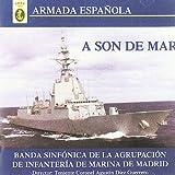 A Son De Mar (Armada Espaola)