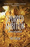 Spurred Ambition (Pinnacle Peak Mysteries)