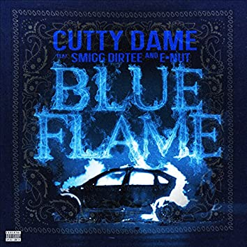 Blue Flame (feat. Smigg Dirtee & E-Nut) - Single