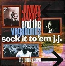 Sock It Em Jj: The Soul Years by Jimmy James & Vagabonds (2003-09-02)