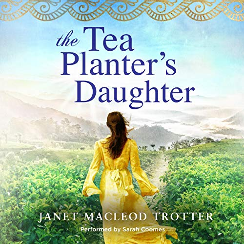 Couverture de The Tea Planter's Daughter