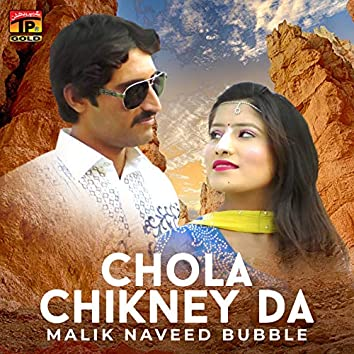 Chola Chikney Da