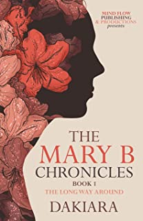 The Mary B Chronicles
