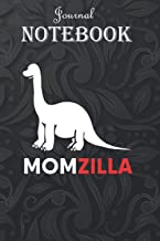 Journal Notebook, Composition Notebook: Momzilla Dinosaur Mothers Day Gifts Wife Nanny Nana 6'' x 9'', 100 Pages for Notes...