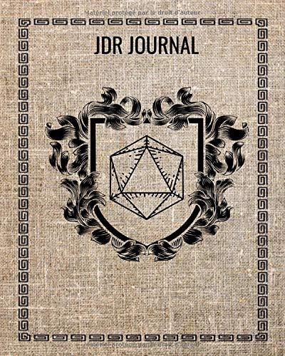 JDR JOURNAL: Cahier de Notes Jeux De Rôle | Maître Du Jeu | Format  20,32 cm x 25,4 cm (8 po x 10 po) | 120 Pages Détaillées | Couverture Souple Imprimée Effet Tissée | RPG | JDR