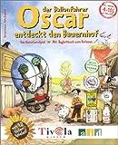 Oscar, der Ballonfahrer entdeckt den Bauernhof - Rotraut Greune