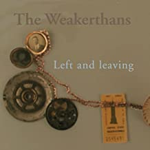 Best the weakerthans left and leaving Reviews