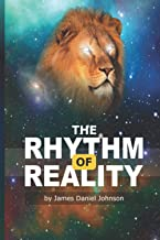 The Rhythm of Reality