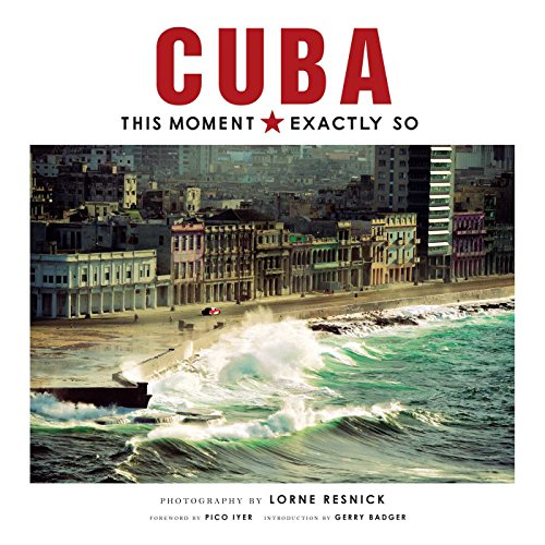 Image of Cuba: This Moment, Exactly So