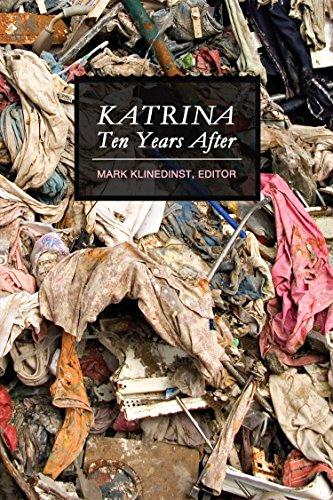 Katrina Ten Years After (English Edition)
