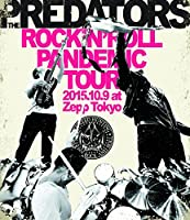 ROCK'N'ROLL PANDEMIC TOUR 2015.10.9 at Zepp Tokyo [Blu-ray]