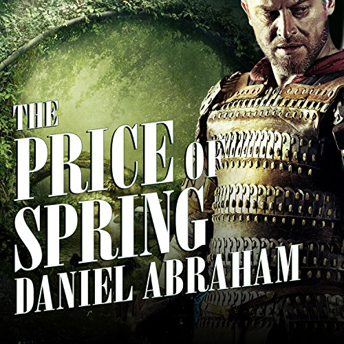 The Price of Spring Audiobook By Daniel Abraham cover art