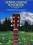 Gospel Guitar Songbook: Fingerpicking and Travis Picking