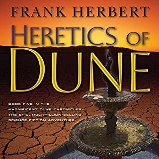 Heretics of Dune     Dune Chronicles, Book 5              Written by:                                                                                                                                 Frank Herbert                               Narrated by:                                                                                                                                 Simon Vance,                                                                                        Scott Brick                      Length: 18 hrs and 4 mins     29 ratings     Overall 4.7