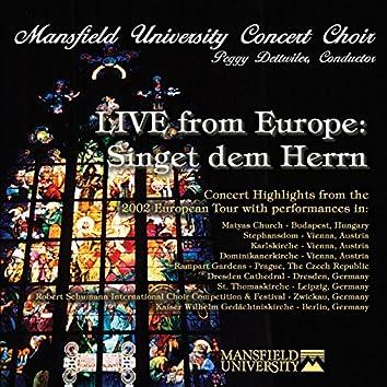 Live from Europe: Singet dem Herrn (Live)