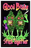 Good Buds Stick Together Pot Marijuana Blacklight Poster Print Schwarzlicht-Poster...