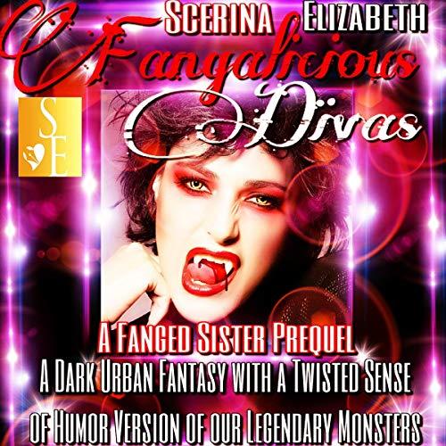 Fangalicious Divas audiobook cover art