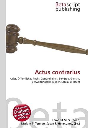 Actus contrarius: Jurist, Öffentliches Recht, Zuständigkeit, Behörde, Gericht, Verwaltungsakt, Kläger, Latein im Recht