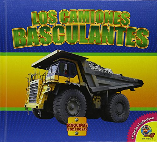 Los Camiones Basculantes (Máquinas Poderosas)