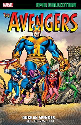 Avengers Epic Collection: Once An Avenger (Avengers (1963-1996) Book 2) (English Edition)