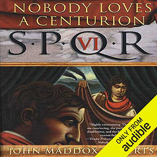 SPQR VI: Nobody Loves a Centurion cover art