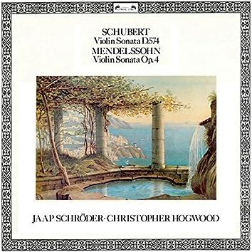 Schubert: Violin Sonata D.574 / Mendelssohn: Violin Sonata Op.4