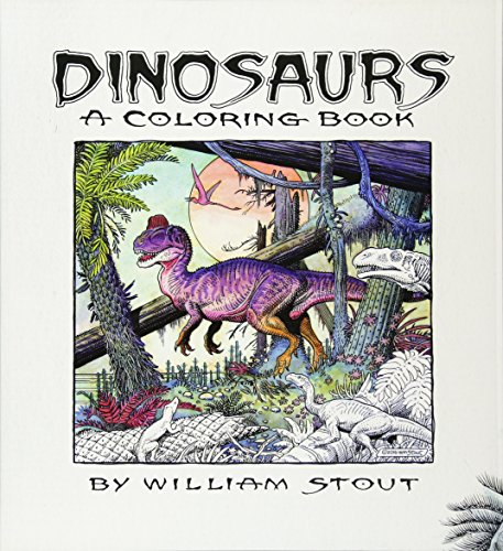 Dinosaurs: A Coloring Book by William Stout