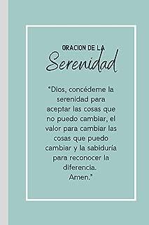 Oración De La Serenidad: Cuaderno De Notas en Blanco Regalo Aniversarios Programa Recuperacion Codependientes Alcoholicos Adictos Anonimos 12 Pasos (Spanish Edition)