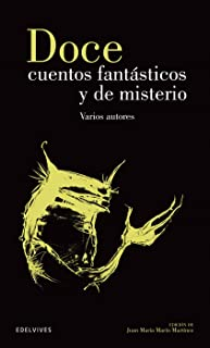Doce cuentos fantásticos y de misterio / Twelve Tales of Fantasy and Mystery: 9