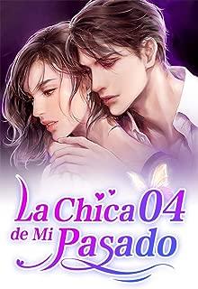 La Chica de Mi Pasado 4: Esto No Tiene Nada Que Ver Conmigo (Spanish Edition)