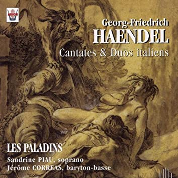 Haëndel : Cantates & duos italiens