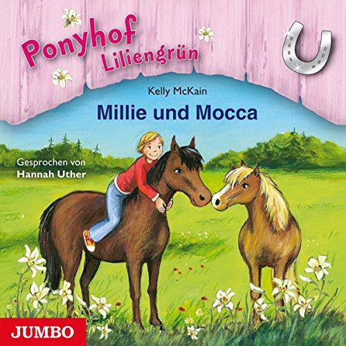Millie und Mocca (Ponyhof Liliengrün 10) Titelbild