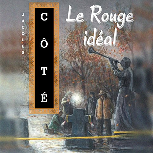 Le Rouge idéal audiobook cover art