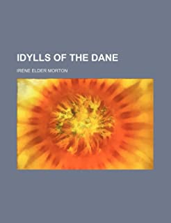 Idylls of the Dane