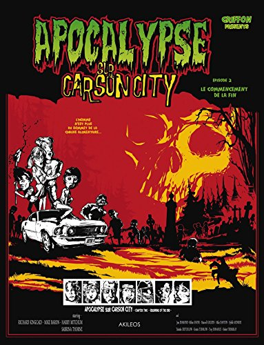 Apocalypse sur Carson City T2: Le Commencement de la fin