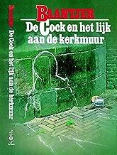 De Cock en het lijk aan de kerkmuur (Baantjer Book 12)