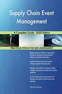 Supply Chain Event Management A Complete Guide - 2020 Edition