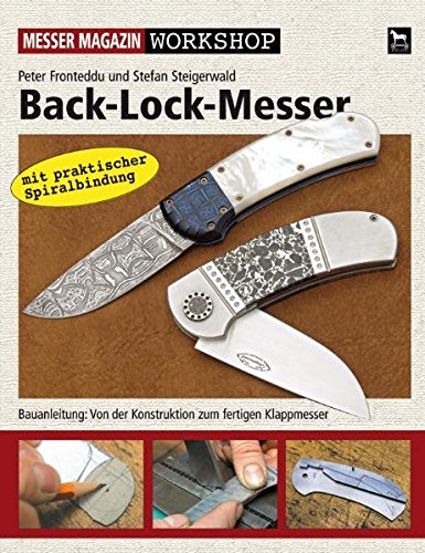Back-Lock-Messer: Von der Konstruktion zum fertigen Messer: Messer Magazin Workshop/Bauanleitung:Von der Konstruktion zum fertigen Klappmesser