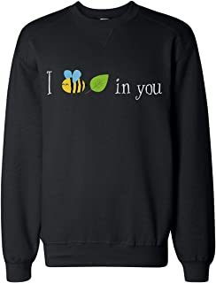 I Bee Leaf In You Cute Text Sudadera Unisex