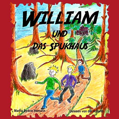 William und das Spukhaus Titelbild