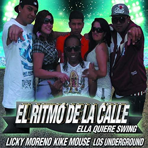 kike mouse , Licky Moreno & Los Underground