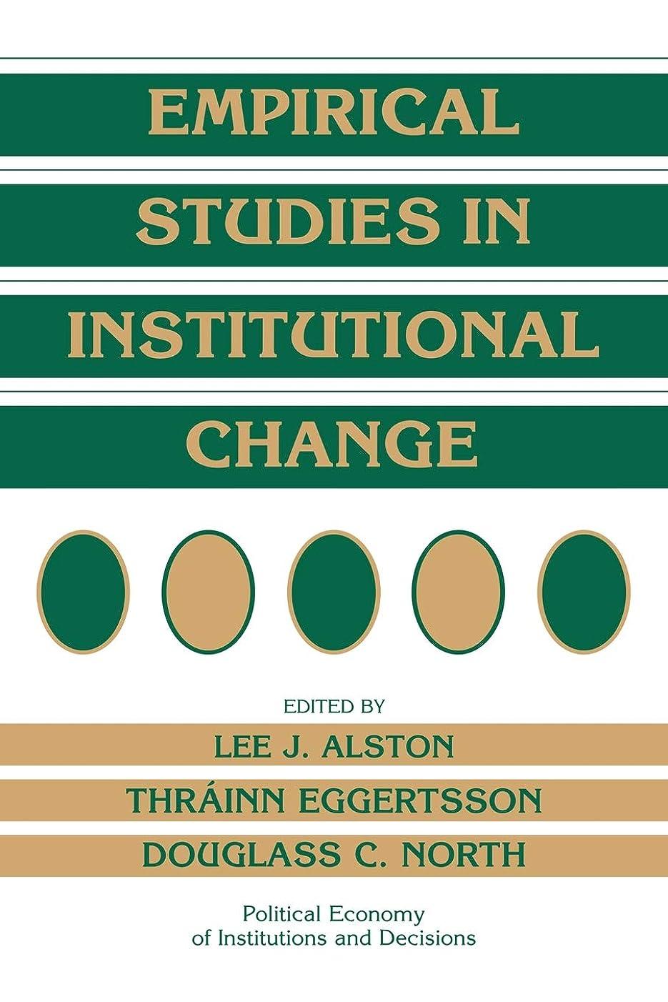 護衛絶対に配分Empirical Studies in Institutional Change (Political Economy of Institutions and Decisions)