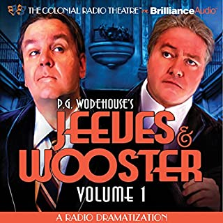 Jeeves and Wooster, Vol. 1     A Radio Dramatization              By:                                                                                                                                 Jerry Robbins                               Narrated by:                                                                                                                                 Jerry Robbins,                                                                                        J.T. Turner,                                                                                        The Colonial Radio Players                      Length: 1 hr and 4 mins     31 ratings     Overall 4.1