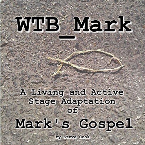 WTB_Mark Audiobook By Steve Cook cover art