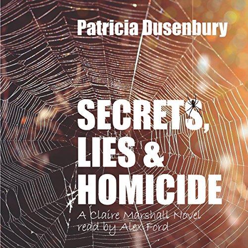 Secrets, Lies, & Homicide: A Claire Marshall Novel Titelbild