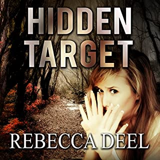 Hidden Target     Otter Creek, Book 2              By:                                                                                                                                 Rebecca Deel                               Narrated by:                                                                                                                                 Kristina Fuller Yuen                      Length: 8 hrs and 16 mins     4 ratings     Overall 4.3
